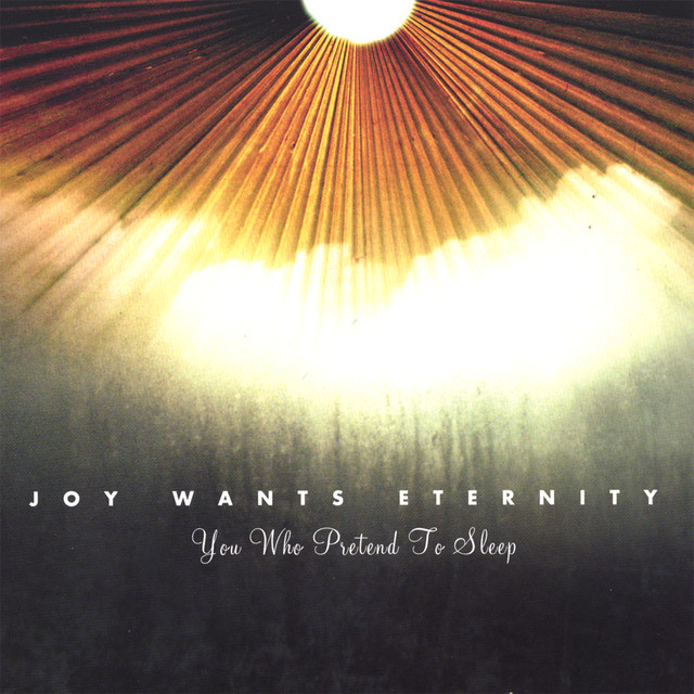 Joy Wants Eternity