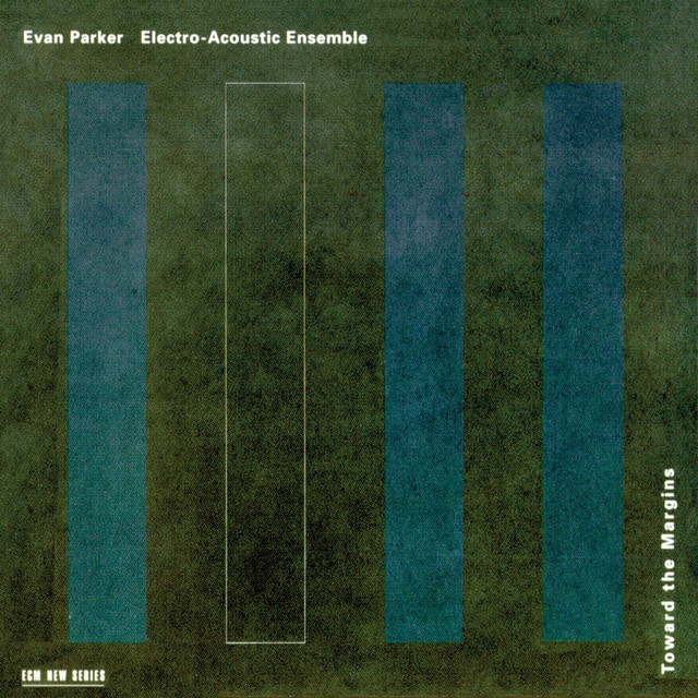 Evan Parker Electro-Acoustic Ensemble