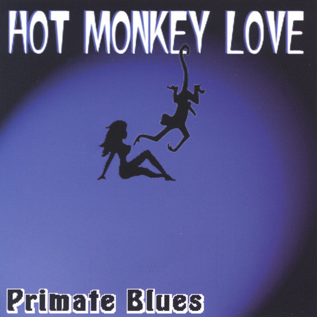 Hot Monkey Love