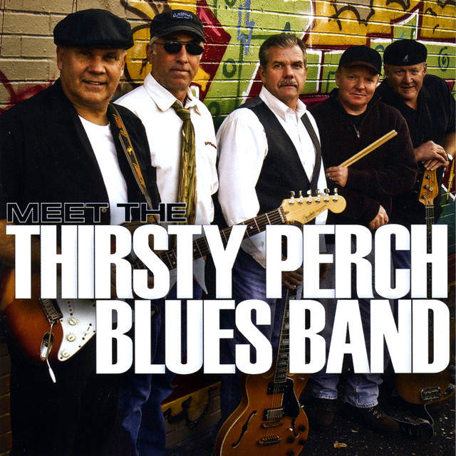 Thirsty Perch Blues Band