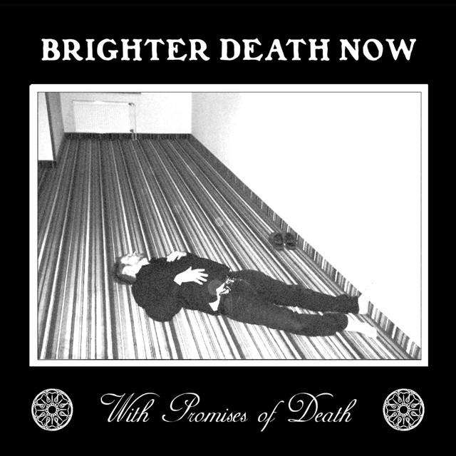 Brighter Death Now