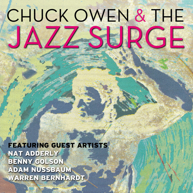 Chuck Owen & The Jazz Surge