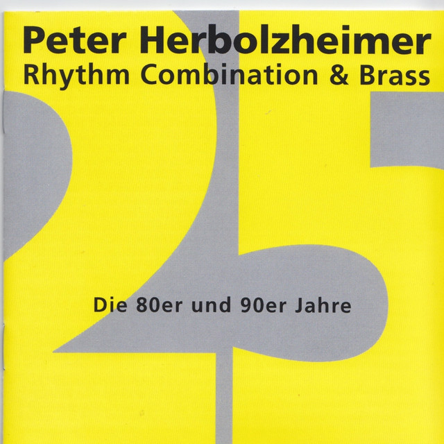 Peter Herbolzheimer Rhythm Combination & Brass