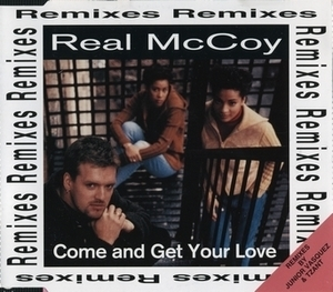 Come And Get Your Love (Remixes) [CDM]
