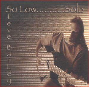 So Low...Solo