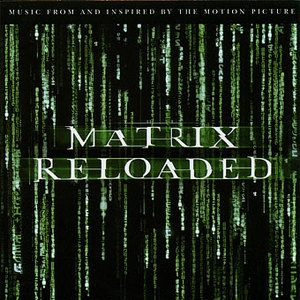 Matrix Reloaded,The