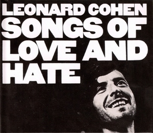 Songs Of Love And Hate (2007 Remaster)