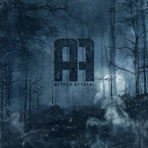 Attack Attack! (2011) (Deluxe Re-Issue)