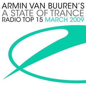 A State of Trance Radio Top 15: March 2009