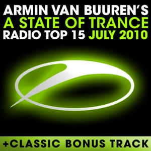 A State of Trance Radio Top 15: July 2010