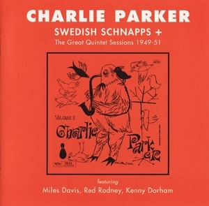 Swedish Schnapps + The Great Quintet Sessions (Remastered 1991)