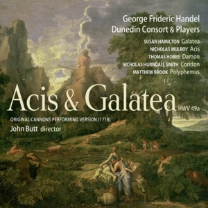 Acis and Galatea (Original Cannons Performing Version 1718) (Dunedin Consort)