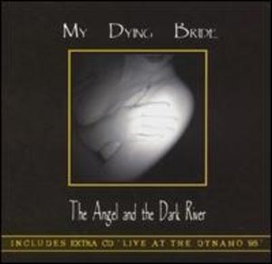 The Angel and the Dark River (1996 Reissue, CD2: Live at the Dynamo '95)