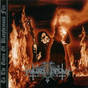 To The Gates Of Blasphemous Fire (re-release)