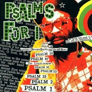 Psalms For I