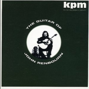 The Guitar Of John Renbourn (Castle CMRCD1124 - 2005 Remaster)