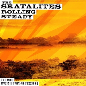 Rolling Steady (reissue 2007 Motion Records)