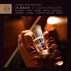 St. John Passion (Academy of Ancient Music, Richard Egarr)