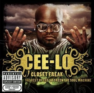 Closet Freak: The Best Of Cee-lo Green The Soul Machine