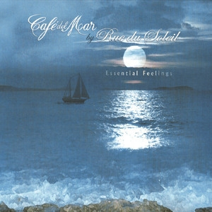 Cafe Del Mar - Essential Feelings