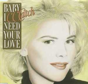 Baby I Need Your Love [CDS]
