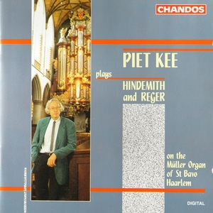 Piet Kee - Organ Works (Paul Hindemith and Max Reger)