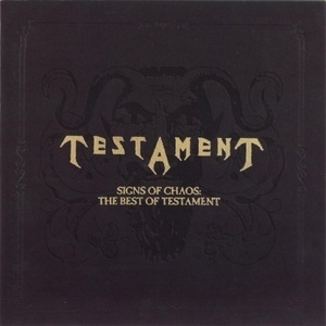 Signs of Chaos: The Best of Testament