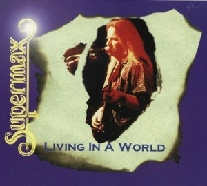 Living In A World (Something In My Heart - 1986)