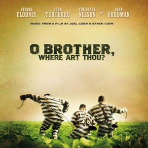 O Brother, Where Art Thou? OST / О где же ты брат?