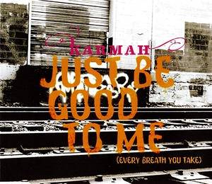 Just Be Good To Me (Every Breath You Take) [CDM]