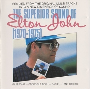 The Superior Sound Of Elton John (1970-1975)