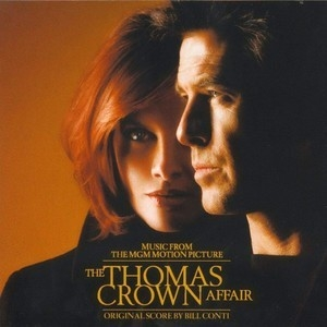 The Thomas Crown Affair OST / Афера Томаса Крауна