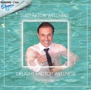 Lustfaktor Wellness / Delight - Faktor Wellness