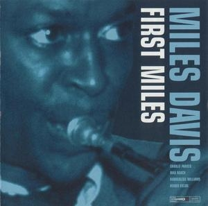 First Miles (2003 Remastered)