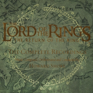 The Lord Of The Rings - The Return Of The King (Complete Recordings) (CD4)