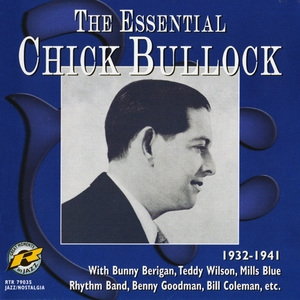 The Essential Chick Bullock 1932-41