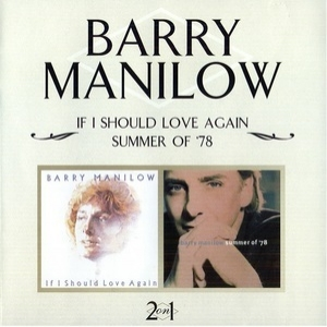 If I Should Love Again / Summer Of '78