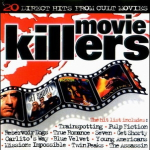 Movie Killers - 20 Direct Hits From Cult Movies