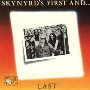 Skynyrdґs First And... Last