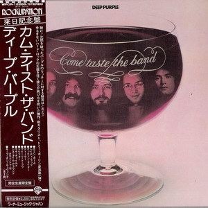 Come Taste The Band (2006 Japanese Remaster)