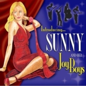 Introducing Sunny & Her Joy Boys
