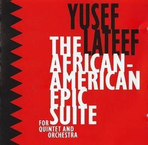 The African-american Epic Suite