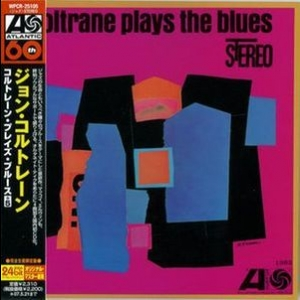 Coltrane Plays the Blues (2006 Japan Remaster)