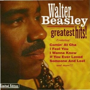 Walter Beasley Greatest Hits