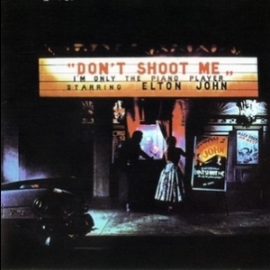 Don't Shoot Me I'm Only The Piano Player (Remaster 1995)