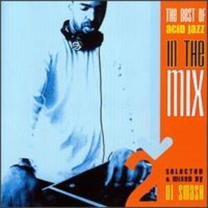 In The Mix 2 - Selected And Mixed By Dj Smash