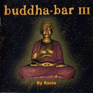 Buddha-bar (Vol. III) (CD 2 - Joy)