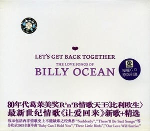 Let's Get Back Together - The Love Songs Of The Billy Ocean