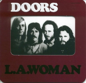 L.A. Woman (1999 HDCD Remastered)