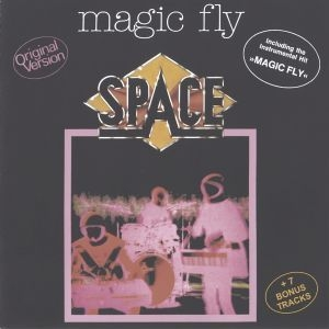 Magic Fly (2007 Remastered Expanded Edition)
